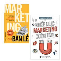 Combo Marketing Hoàn Hảo: Marketing Cho Bán Lẻ + Chiến Lược Marketing Hoàn Hảo