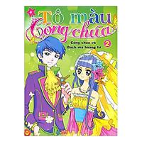 Tô Màu Công Chúa - Công chúa và Bạch mã hoàng tử (Tập 2)
