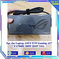 Sạc cho Laptop ASUS TUF Gaming A17 FA706IH 180W 20.0V 9.0A - Hàng Nhập khẩu