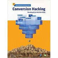 Conversion Hacking – Gia Tăng Tỷ Lệ Chốt Đơn Hàng