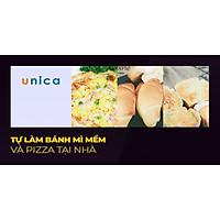 Khóa học PHONG CÁCH SỐNG- Tự làm bánh mì mềm và pizza tại nhà UNICA.VN