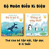 Sách Nhận Biết & Phân Biệt Cho Bé - Bộ Muôn Điều Kì Diệu - (2 Cuốn Thơ) Cho Trẻ Tập Nói Tập Đọc 0-3-5 Tuổi
