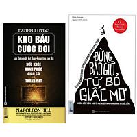 Combo Sách Kỹ Năng Sống : Kho Báu Cuộc Đời + Đừng Bao Giờ Từ Bỏ Giấc Mơ (Tặng kèm bút chì Kingbooks)