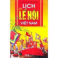 Lịch Lễ Hội Việt Nam