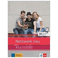 Netzwerk neu A1.2: Kurs- und Ubungsbuch mit Audios und Videos