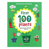 Sách Tương Tác - Lift-The-Flap - First 100 Plants - 100 Từ Đầu Tiên Về Thế Giới Thực Vật (Tái Bản)
