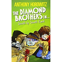 The Wickedly Funny Anthony Horowitz: The Diamond Brothers In South By South East