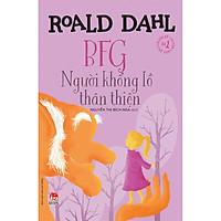 Sách - Tủ sách nhà văn Roald Dahl: BFG - Người khổng lồ thân thiện