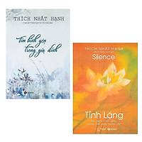 Combo Sách Hay Của Thích Nhất Hạnh: Tìm Bình Yên Trong Gia Đình (Tái Bản) + Tĩnh Lặng