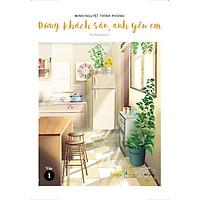 Sách - Đừng khách sáo, anh yêu em (Tập 1 và 2) (tặng kèm bookmark)