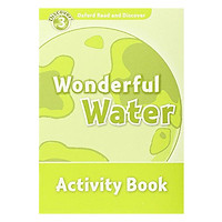 Oxford Read and Discover 3: Wonderful Water Activity Book