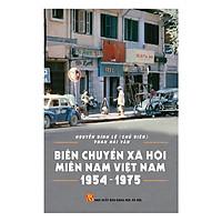 Chuyển Biến Xã Hội Miền Nam Việt Nam 1954 - 1975