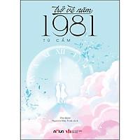 Trở Về Năm 1981 (Amun)
