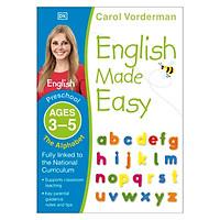 Sách English Made Easy The Alphabet, Ages 3-5 (Preschool)