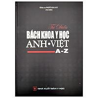 Từ Điển Bách Khoa Y Học Anh - Việt