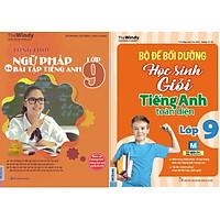 Bộ Sách Học Tốt Tiếng Anh Lớp 9 ( Tổng Hợp Ngữ Pháp và Bài Tập Tiếng Anh Lớp 9 + Bộ Đề Bồi Dưỡng Học Sinh Giỏi Tiếng Anh Toàn Diện Lớp 9 ) tặng kèm bookmark