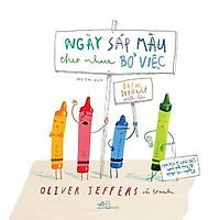 Sách - Picture Book - Ngày Sáp Màu Theo Nhau Bỏ Việc (tặng kèm bookmark thiết kế)