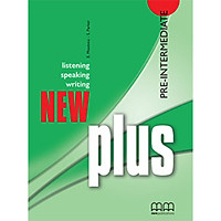 MM Publications: Sách học tiếng Anh - New Plus Pre-Intermediate Student's Book