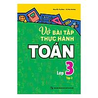 Vở Bài Tập Thực Hành Toán Lớp 3 (Tập 2)