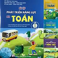 Bộ sách Bài tập Phát triển năng lực Lớp 1 Môn Toán + Tiếng Việt (04 cuốn) Theo chương trình giáo dục phổ thông 2018