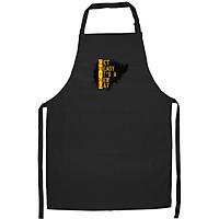 Tạp Dề Làm Bếp In họa tiết Chữ vàng trên nền đen