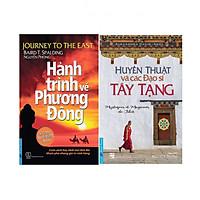 Combo Hành Trình Về Phương Đông +  Huyền Thuật Và Các Đạo Sĩ Tây Tạng