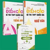 Combo Bí quyết chinh phục điểm cao Ngữ Văn 12 + Tiếng anh 12 + CC thần tốc luyện đề Ngữ văn tập 2