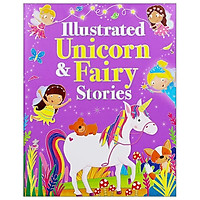 Illustrated Unicorn and Fairy Stories (Padded)