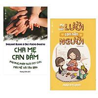 Combo Sách Làm Cha Mẹ : Cha Mẹ Can Đảm + Mẹ Biết Lười Con Nên Người ( Combo Sách Làm Mẹ Kiên Nhẫn / Tặng Kèm Bookmark Green Life )