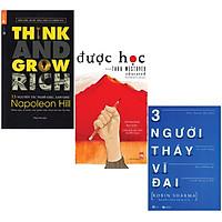 Combo 3 cuốn 13 Nguyên Tắc Nghĩ Giàu Làm Giàu - Think And Grow Rich (Tái Bản) + Được Học + Ba Người Thầy Vĩ Đại (Tái Bản)