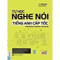 Tự Học Nghe Nói Tiếng Anh Cấp Tốc - American Accent Training (Học Kèm App MCBooks Applicaton)
