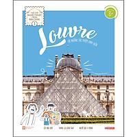 Louvre Và Những Tác Phẩm Kinh Điển - Thế Giới Nghệ Thuật Trong Bảo Tàng - Tập 1