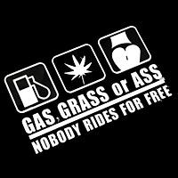 GAS, GRASS OR ASS - Sticker transfer hình dán trang trí Xe hơi Ô tô size 19x11cm
