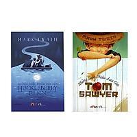 Combo Những cuộc phiêu lưu của Tom Sawyer + Những cuộc phiêu lưu của Huckleberry Finn