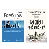 Combo Sách : Forex 100% – Học Cách Kiếm Tiền Từ Thị Trường Ngoại Hối + Tài Chính Dành Cho Nhà Quản Lý