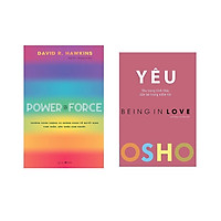 Combo 2 cuốn : OSHO - Yêu - Being In Love + Power Vs Force - Trường Năng Lượng Và Những Nhân Tố Quyết Định Tinh Thần Và Sức Khỏe Con Người
