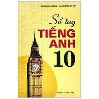 Sổ Tay Tiếng Anh - Lớp 10 (2020)