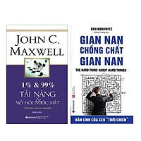 Combo Sách : 1% & 99% – Tài Năng & Mồ Hôi Nước Mắt +  Gian Nan Chồng Chất Gian Nan