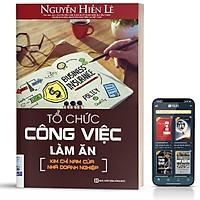 Sách - Tổ Chức Công Việc Làm Ăn Kim Chỉ Nam Của Nhà Doanh Nghiệp - BizBooks