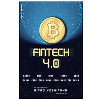 Fintech 4.0 - Những Điển Hình Thành Công Trong Cuộc Cách Mạng Công Nghệ Tài Chính