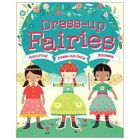 Dress-Up Fairies: Colouring, Press-Out Dolls, Stickers (Doll Dressing)