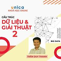 Khóa học CNTT - Cấu Trúc Dữ Liệu & Giải Thuật - Tập 2 UNICA.VN