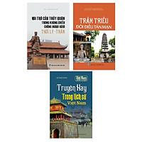 Combo Tủ sách lịch sử - Kể chuyện Trần Triều - Truyện hay đất Việt (Bộ 3 cuốn)