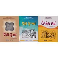 Combo Sách Vật Lý Vui Tập 1 + Vật Lý Vui Tập 2 + Cơ Học Vui (3 Cuốn)