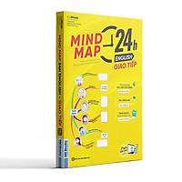 Mind Map 24h English - Học Tiếng Anh Giao Tiếp Thực Chiến Cực Kỳ Hiệu Quả Thông Qua Sơ Đồ Tư Duy (Phiên Bản Giới Hạn)