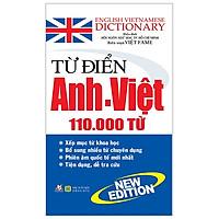 Từ Điển Anh - Việt 110.000 Từ (Tái Bản 2020)