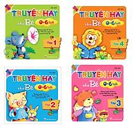 Combo bộ 4 cuốn Truyện hay cho bé 0-6 tuổi ( tập 1,2,3,4)