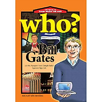 Sách - Who? Chuyện kể về danh nhân thế giới: Bill Gates