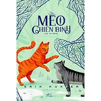 Cuốn sách  đầy sáng tạo của tác giả Erin Hunter: Mèo chiến binh lửa và băng (TB)