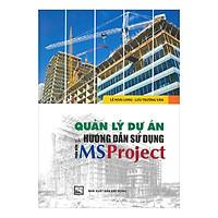 Quản Lý Dự Án Và Hướng Dẫn Sử Dụng Phần Mềm MS Project